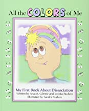 All the colors of me: My first book about dissociation