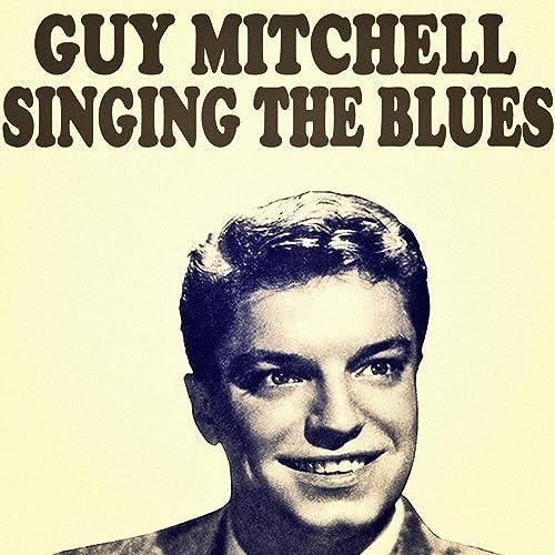 Amazon Music - Guy MitchellのSinging The Blues - Amazon.co.jp