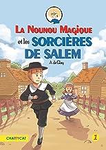 La nounou magique et les sorcières de Salem (French Edition)