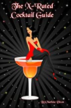 The X Rated Cocktail Guide