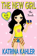 The New Girl: Book 15 - The Finale Kindle Edition