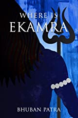 Where is Ekamra Kindle Edition