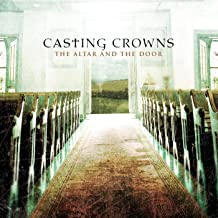 Best casting crowns the altar and the door Reviews