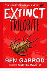 Trilobite (Extinct - The Story of Life on Earth Book 3) Kindle Edition