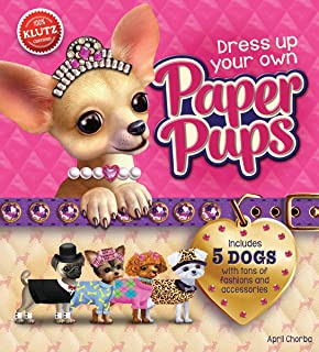 Dress-Up Your Own Paper Pups (Klutz) by Editors of Klutz (6-Nov-2014) Paperback