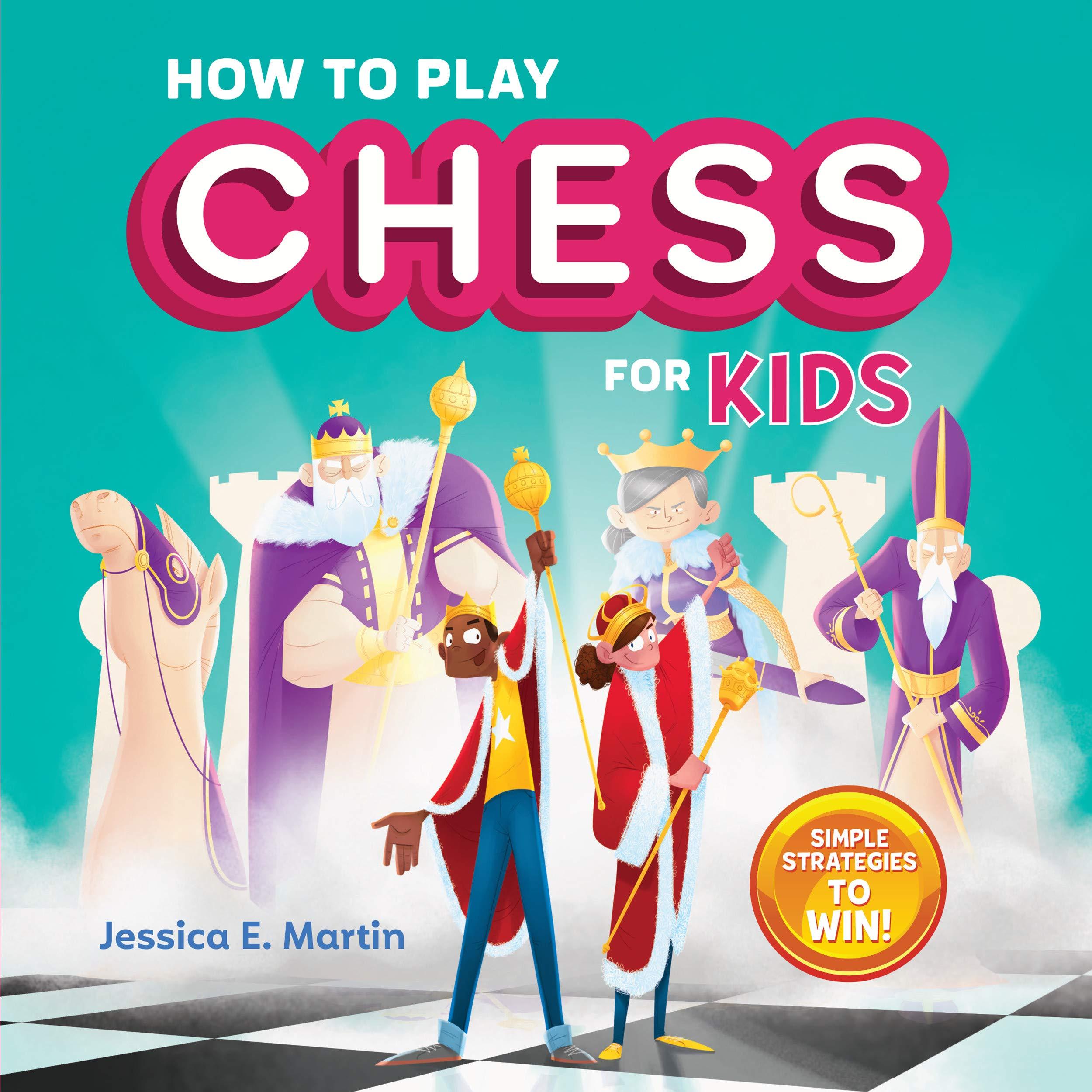 How Play Chess Kids Strategies