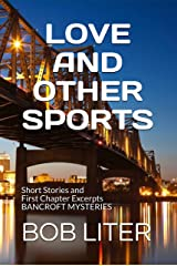 Love and Other Sports: Short Stories and First Chapter Excerpts BANCROFT MYSTERIES Kindle Edition
