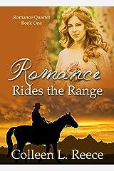 Romance Rides the Range (Romance Quartet Book 1) Kindle Edition