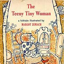 The Teeny Tiny Woman: A Folktale illustrated By Margot Zemach