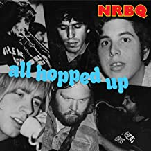 Best nrbq all hopped up Reviews