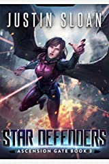 Star Defenders: A Military Space Opera (Ascension Gate Book 3) Kindle Edition