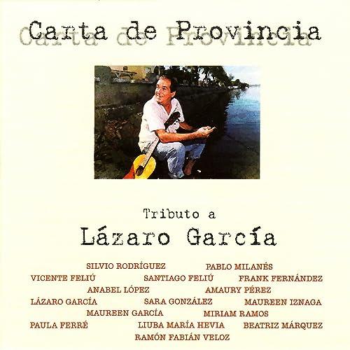 Carta de Provincia - Homenaje a Lázaro García