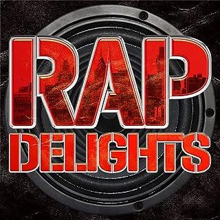 Rap Delights [Explicit]