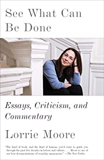 See What Can Be Done: Essays, Criticism, and Commentary (English Edition)