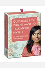 Questions I Ask When I Want to Talk About Myself: 50 Topics to Share with Friends Cards