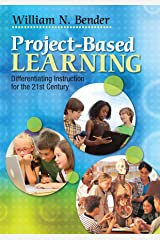 Project-Based Learning: Differentiating Instruction for the 21st Century (English Edition) eBook Kindle