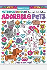 Notebook Doodles Adorable Pets: Coloring & Activity Book (Design Originals) Dozens of Dazzling Designs, from Hamsters and Hermit Crabs to Cats and Canaries; Inspiring Art Activities for Tweens Paperback