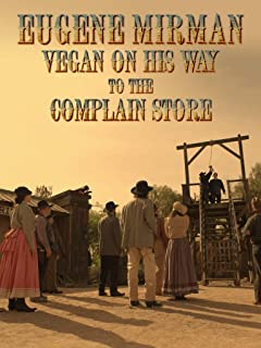 Eugene Mirman: Vegan on His Way to the Complain Store
