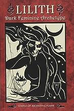 Lilith: Dark Feminine Archetype
