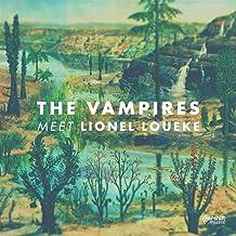 Vampires Meet Lionel Loueke