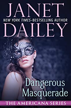 Dangerous Masquerade (The Americana Series Book 1)