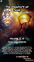 THE DYNAMICS OF THINK VOLUME 2.0 : INNER ENGINEERING