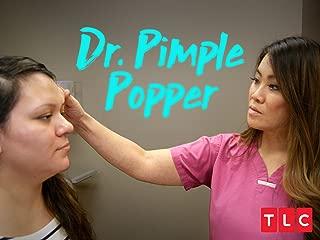 Dr. Pimple Popper (Special)