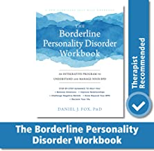 The Borderline Personality Disorder Workbook: An Integrative Program to Understand and Manage Your BPD (A New Harbinger Self-Help Workbook) PDF