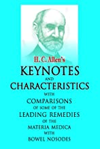 KEYNOTES AND CHARACTERISTICS: With Comparisons of Some of the Leading Remedies of the
