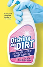 Dishing the Dirt: The Hidden Lives of House Cleaners