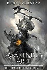Awakening Arte (The Eldest Throne Book 1) Kindle Edition