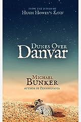 Dunes Over Danvar Kindle Edition