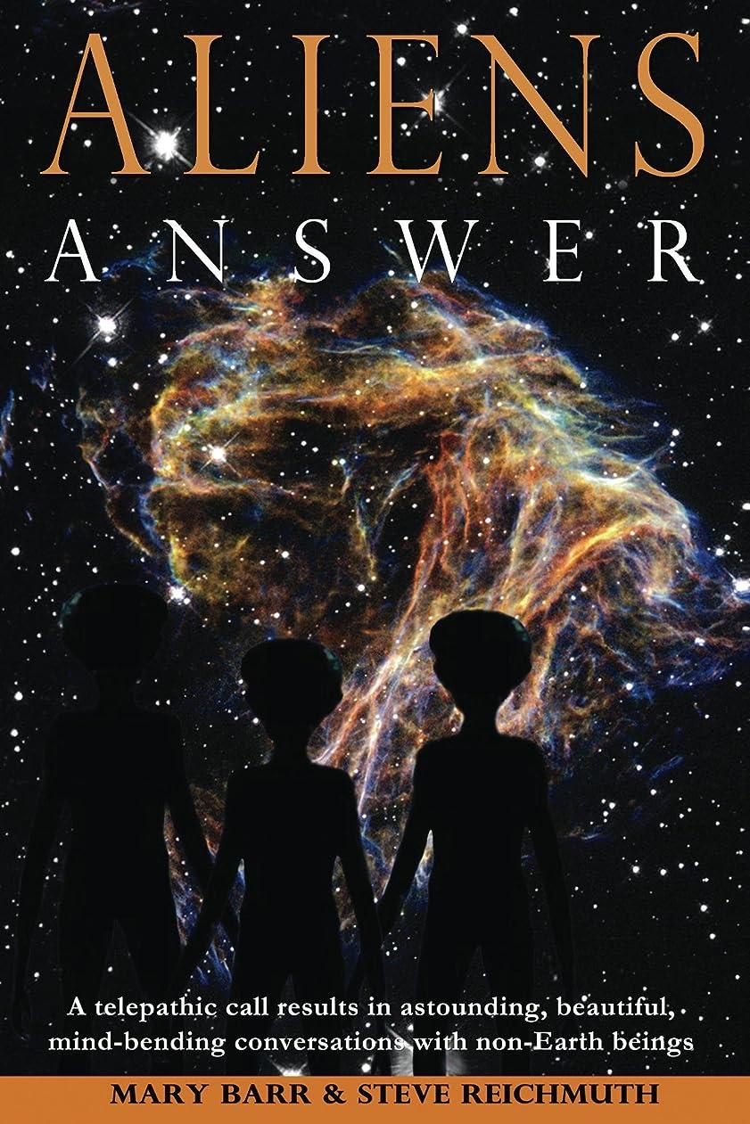 中世の意志アミューズメントAliens Answer (Aliens Answer, Ongoing Interviews Book 1) (English Edition)