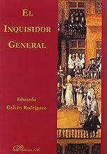 El Inquisidor General (Derechos Humanos Y Filosofia Del Derecho / Human Rights and Philosophy of Law) (Spanish Edition)