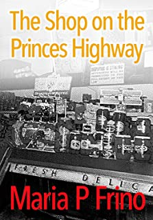 The Shop on the Princes Highway: A Short Story