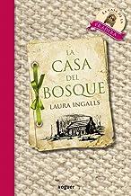 La casa del bosque (Noguer Juvenil) (Spanish Edition)