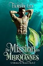 Die Mission des Meermannes (Gefährten für Monster 2) (German Edition)