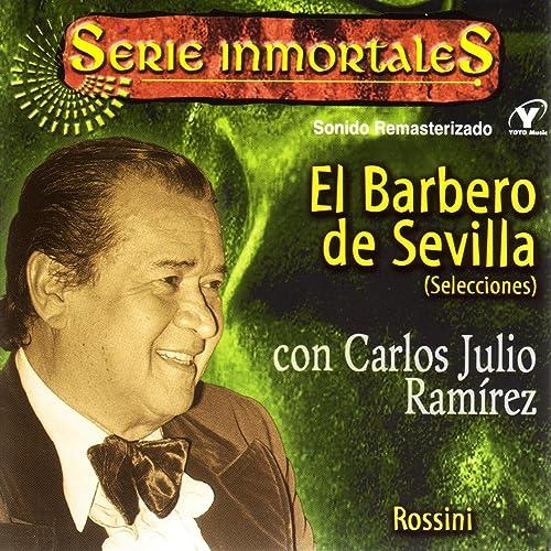 Serie Inmortales El Barbero De Sevilla Rossini By Carlos Julio