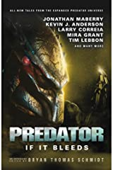 Predator: If It Bleeds Kindle Edition