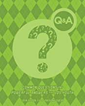 Q&A: Common Questions and Powerful Answers about Living LDS Standards