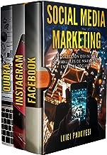 Social Media Marketing: La colección definitiva de manuales de marketing en redes sociales. Incluye Facebook Marketing, Instagram Marketing, Quora Marketing. (Spanish Edition)