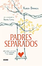 Padres separados: Cómo criar a los hijos en la separación y el divorcio (En familia) (Spanish Edition)