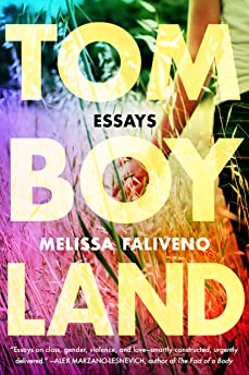 Tomboyland by Melissa Faliveno