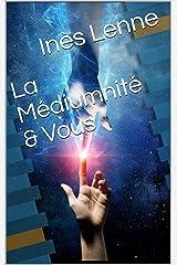 La Médiumnité & Vous Format Kindle