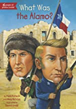 What Was the Alamo? (What Was?)