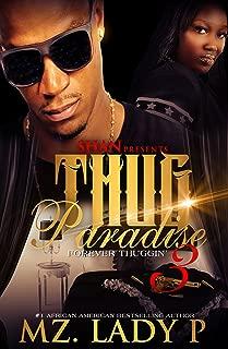 Thug Paradise 3: Forever Thuggin