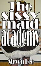 The sissy maid academy