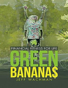 Green Banana$: Financial Fitness for Life