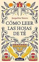 Cómo leer las hojas de té (Kepler Adivinación) (Spanish Edition)