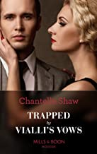 Trapped By Vialli's Vows (Mills & Boon Modern) (Wedlocked!, Book 79) (English Edition)